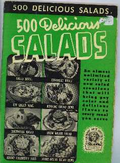 500 Delicious Salads Cookbook from Culinary Arts Institute Softcover 1940