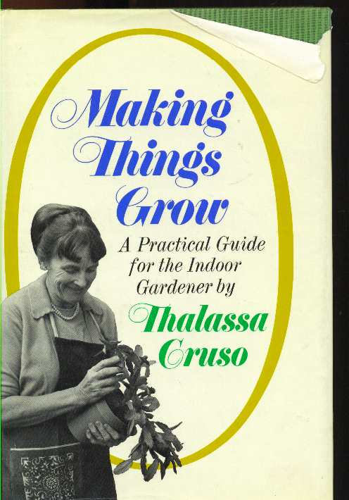 "Cover of ""Making Things Grow: A Practical Guide for the Indoor Gardener"""