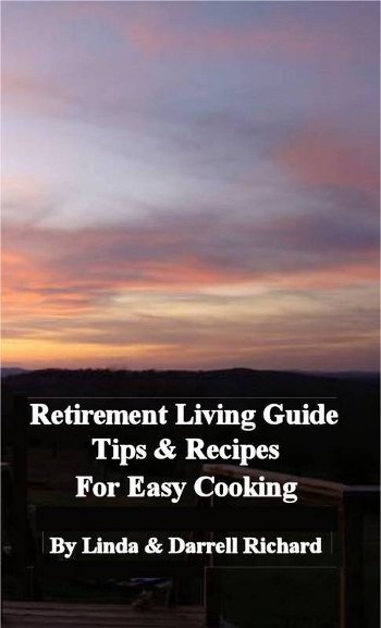 Cover of the Retirement Living Guide Tips and Recipes for Easy Cooking by Linda Richard.